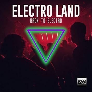 Electro Land (Back To Electro)