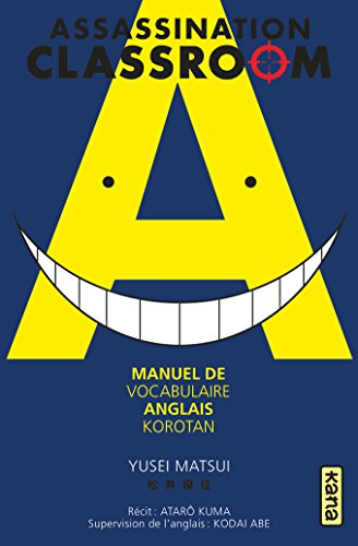 Assassination classroom - manuel de vocabulaire anglais - Korotan, tome 0
