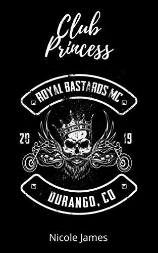 Club Princess: Royal Bastards MC Durango, CO (English Edition)