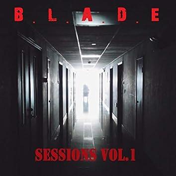 B.L.A.D.E Sessions, Vol. 1
