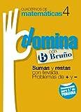 Cuadernos Domina Matemáticas 4 Sumas y restas con llevada. Problemas de + y - (Castellano - Material Complementario - Cuadernos De Matemáticas) - 9788421669259