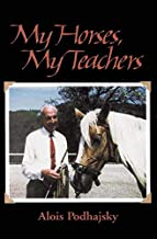 My Horses, My Teachers (English Edition)