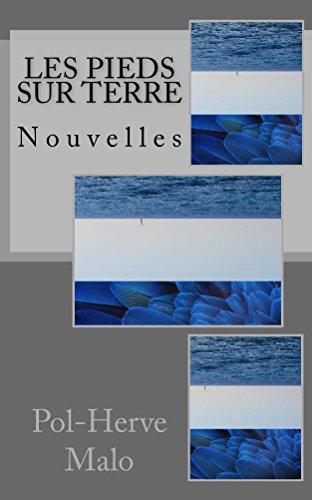 Les pieds sur terre: et autres nouvelles de Sardaigne (French Edition)