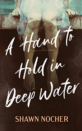 Image of A Hand to Hold in Deep Water