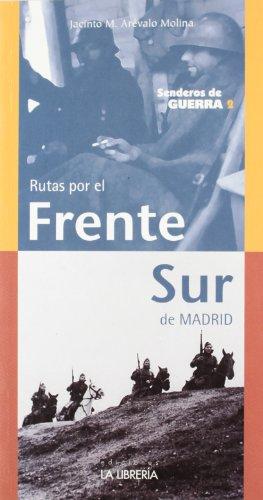 Rutas por el frente sur de Madrid: Senderos de guerra 2