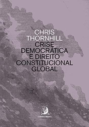 Crise Democrática e Direito Constitucional Global