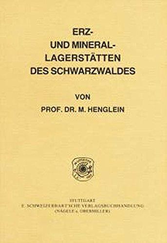 Erz- und Mineral-Lagerstätten des Schwarzwaldes