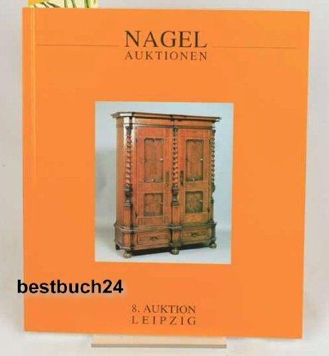 8, Auktion Leipzig - Alte Kunst - Antiquitaten - Jugendstil - Mobel - Bilder - Sammlerteppiche - Nagel Auktionen - 6 - 7 October 2000 / Old Master Art, Antiques, Furniture, Carpets & More