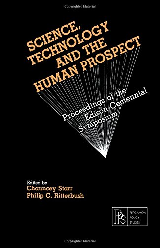 Science, Technology and the Human Prospect: Edison Centennial Symposium Proceedingsの詳細を見る