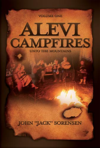 ALEVI CAMPFIRES: Volume One unto the mountains
