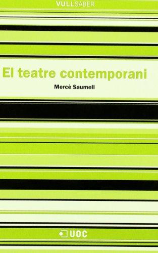El teatre contemporani: 21 (VullSaber)