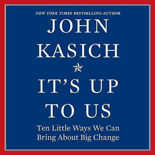It's Up to Us Audiobook By John Kasich cover art