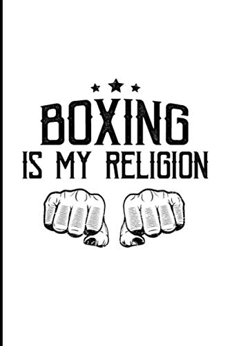 Boxing Is My Religion: Typography Art Boxer Punching Combat Sports Fighter Gift Medium Ruled Lined Notebook - 120 Pages 6x9 Composition