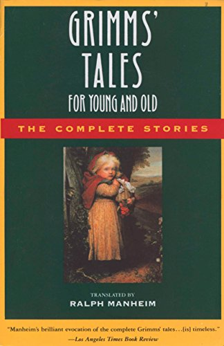 Grimms' Tales for Young and Old: The Complete S... 0385189508 Book Cover
