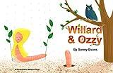 Willard & Ozzy