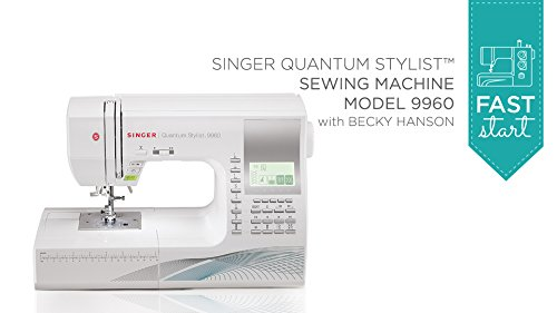 Fast Start - Singer Quantum Stylist 9960