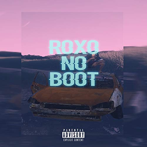 Roxo no Boot [Explicit]