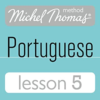 Michel Thomas Beginner Portuguese: Lesson 5                   By:                                                                                                                                 Virginia Catmur                               Narrated by:                                                                                                                                 Virginia Catmur                      Length: 1 hr and 3 mins     9 ratings     Overall 4.2