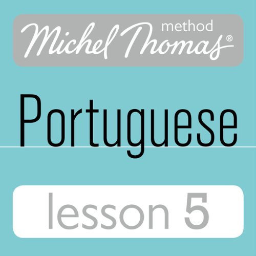 Michel Thomas Beginner Portuguese: Lesson 5 Titelbild