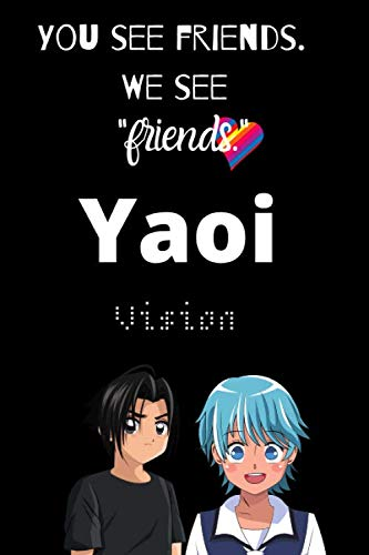 Yaoi Vision: A Notebook by Goodie Press
