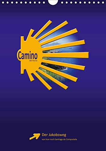Camino del Norte (Wandkalender 2021 DIN A4 hoch)