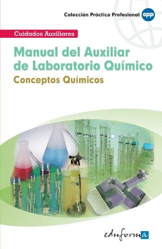 Manual Del Auxiliar De Laboratorio Químico: Conceptos Químicos (Pp - Practico Profesional)
