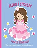 Princesses Album à Stickers 110 Pages blanches décorées pour coller Autocollants et Gommettes: Grand Cahier d'activité Enfant Collage | Cadeau Fille Garçon Anniversaire Noël