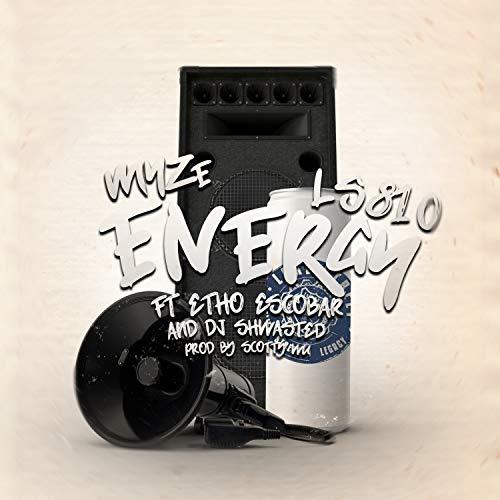 Energy (feat. L'S810 & Etho Escobar) [Explicit]
