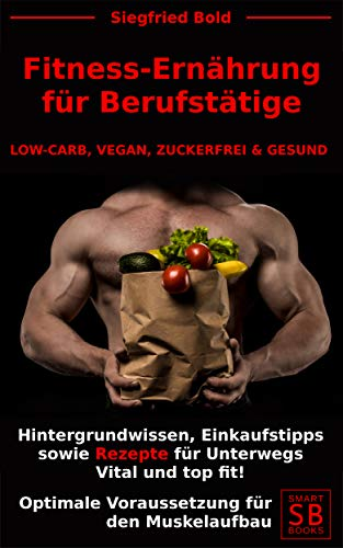 Low Carb Diät für Fettabbau und Muskelaufbau