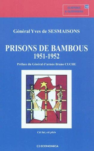 Prisons de bambous 1951-1952