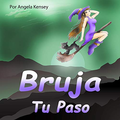 Bruja tu Paso: Cenas de papel Estaño y Misterios de Montaña [Witch Your Step: Paper Dinners Tin and Mountain Mysteries] audiobook cover art
