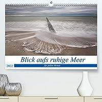 Blick aufs ruhige Meer (Premium, hochwertiger DIN A2 Wandkalender 2022, Kunstdruck in Hochglanz): Ein monatlicher Blick auf das ruhige Meer zum Entspannen. (Monatskalender, 14 Seiten )