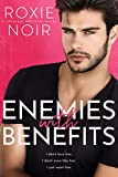 Enemies With Benefits: An Enemies-to-Lovers Romance (Loveless Brothers Book 1)