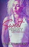Sweet Misery: Book 7 of the Sweet Series