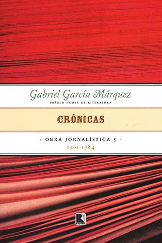 Crônicas (Vol. 5 Obra jornalística)