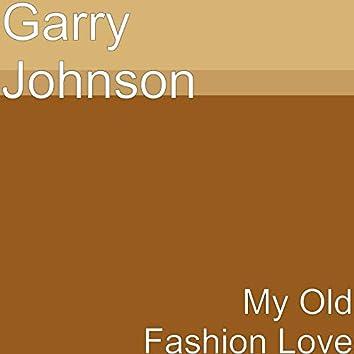 My Old Fashion Love