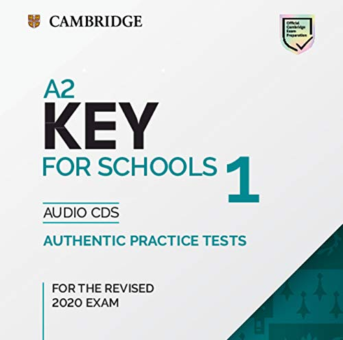 A2 key for schools 1 for revised exam from 2020 - audio cd: Authentic Practice Tests