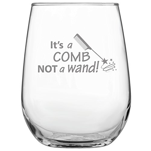Funny Hair Stylist Stemless Wine Glass   Present for Beautician   Hairdresser   Barber   Cosmetology Graduate   by Laser Etchpressions   It's a Comb Not a Wand