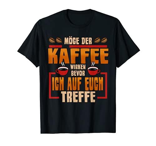 Kaffee Trinker Koffein Spruch Cappuccino Lustig Geschenk T-Shirt