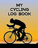 My Cycling Log Book: Bike Ride   Touring   Mountain Biking