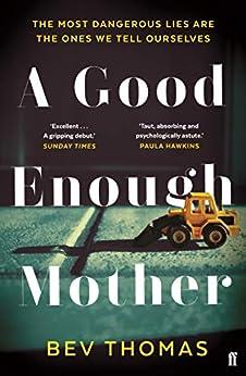 A Good Enough Mother by [Bev Thomas]