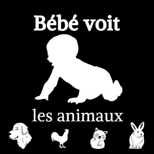 Bébé voit les animaux: Livre d'images contrastées en noir et blanc pour stimuler et développer la vue de bébé.