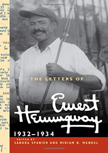 The Letters of Ernest Hemingway: Volume 5, 1932–1934 (The Cambridge Edition of the Letters of Ernest Hemingway, Band 5)