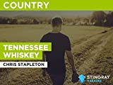 Tennessee Whiskey in the Style of Chris Stapleton