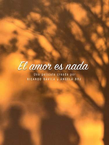 El Amor es Nada