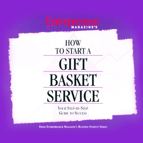 How to Start a Gift Basket Service audiobook cover art