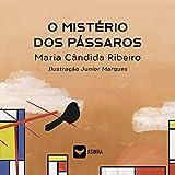 O mistério dos pássaros (Portuguese Edition)