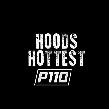 P110 Hoods Hottest