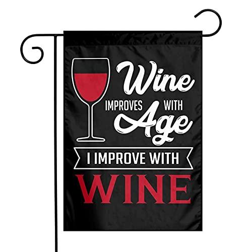 La edad mejora con vino Bandera de jardín divertida de 12 x 18 pulgadas para decoración de exteriores, la mejor opción para decoración de exteriores