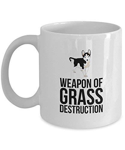 Queen54ferna Gifts for Husky Lovers:Weapon Of Grass Destruction - Husky, Dog, Husky Siberiano, Breed Coffee Mug Novedad Taza de té de cerámica blanca, 11 oz